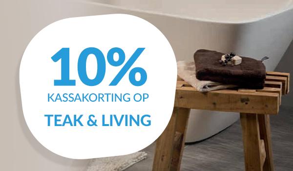 10% kassakorting op Teak & Living